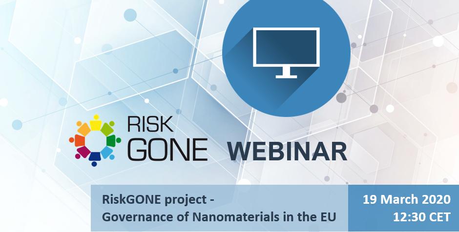 Register for our webinar: RiskGONE Project – Governance of Nanomaterials in the EU